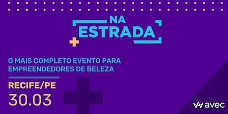 AVEC NA ESTRADA - EDIÇÃO RECIFE-PE ingressos
