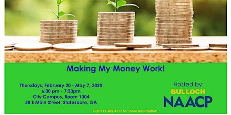 Making My Money Work! tickets