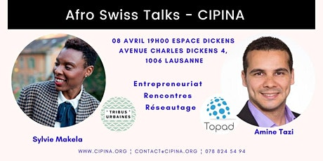 Afro Swiss Talks : Entrepreneuriat billets
