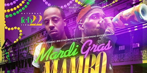 MARDI GRAS MAMBO - (Hosted by CURREN$Y & CAPITO BIRTHDAY BASH)- The Annual Mardi Gras Madness Endymion Parade After Party | SAT 02|22 @ APRES LOUNGE