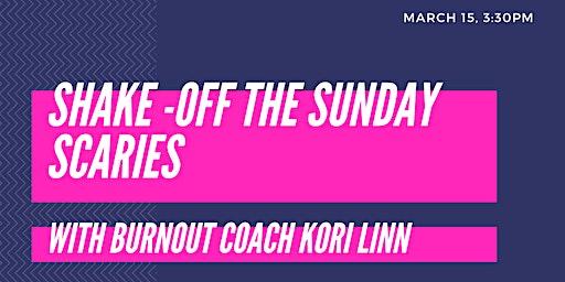 Shake-Off the Sunday Scaries with Burnout Coach Kori Linn