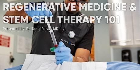 Regenerative Medicine & Stem Cell Therapy 101 tickets