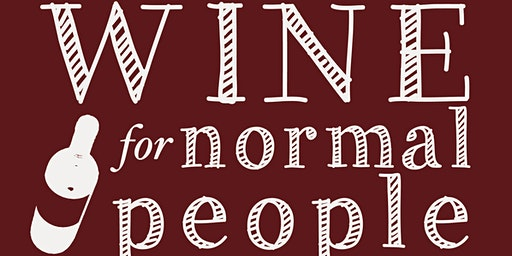 Wine for Normal People Book Signing and Tasting with Elizabeth Schneider
