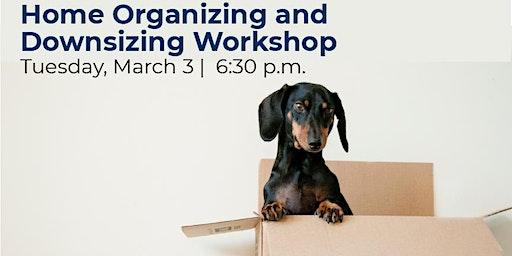 Downsizing & Home Organization Workshop