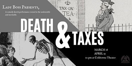 Lady Boss: Death and Taxes tickets