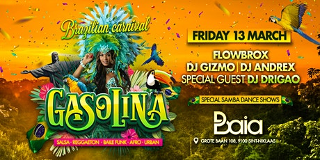 Gasolina 'Brazilian Carnival' ✘ BAIA • FRIDAY 13.03 tickets