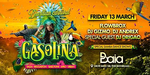 Gasolina 'Brazilian Carnival' ✘ BAIA • FRIDAY 13.03