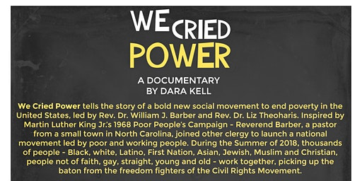 WE CRIED POWER:  Free Film Showing and Poor People's Campaign Update