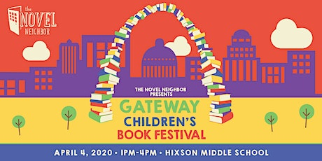 Gateway Children's Book Festival Presented by the Novel Neighbor tickets