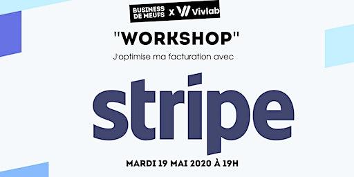 Workshop : J'optimise ma facturation avec Stripe !