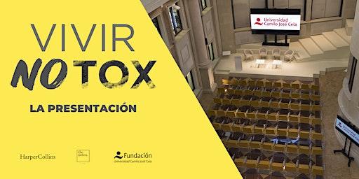 Vivir Notox · La presentación
