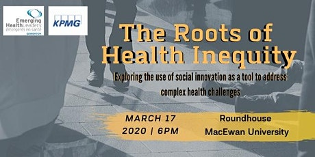 The Roots of Health Inequity tickets