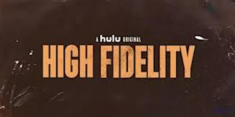 CANCELED --- Special Screening: HIGH FIDELITY tickets