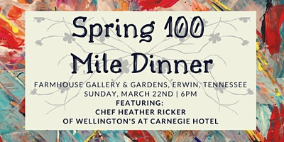 Spring 100 Mile Dinner