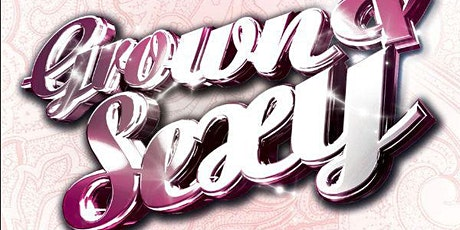 GROWN & SEXY tickets