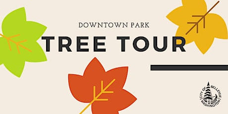 Downtown Park Tree Tour - March 6 tickets