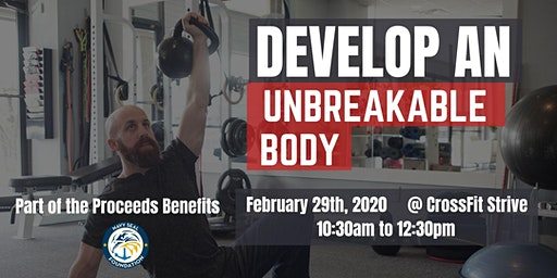 Being Unbreakable Seminar Series: How to Build an Unbreakable Body