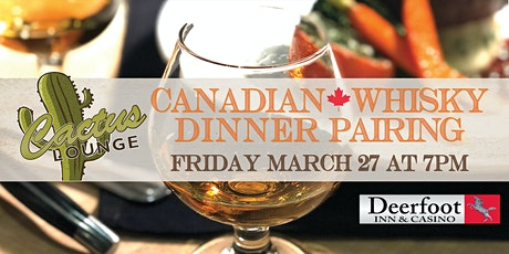 Canadian Whisky Dinner Pairing tickets