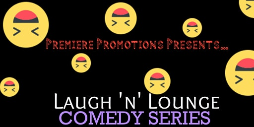 Laugh N Lounge Comedy Series