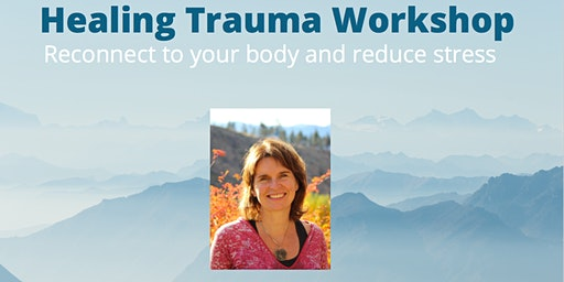 Healing Trauma Workshop