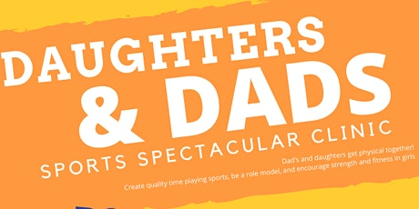 Daughters and Dads Duo Sports Spectacular tickets