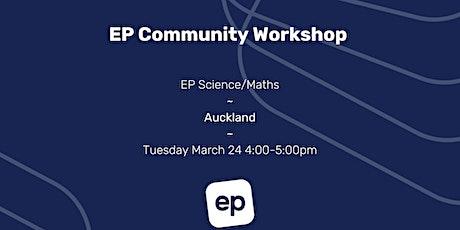 EP Community Workshop - Auckland tickets