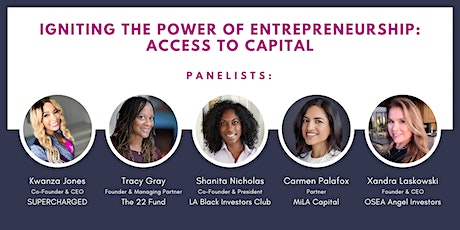 Igniting the Power of Entrepreneurship: Access to Capital tickets