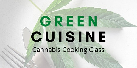 Green Cuisine Cooking Class (March) tickets