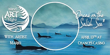 Island Art Night at Chances Casino in Duncan tickets