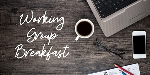 Working Group Breakfast - LIVE PODCAST!