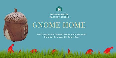 Make a Gnome Home tickets