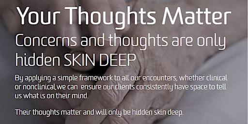 Your Thoughts Matter: SKIN DEEP Workshop (Boardroom)