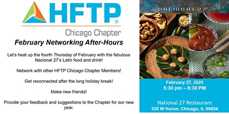 HFTP Chicago Chapter - February Networking After-Hours at Nactional 27 tickets