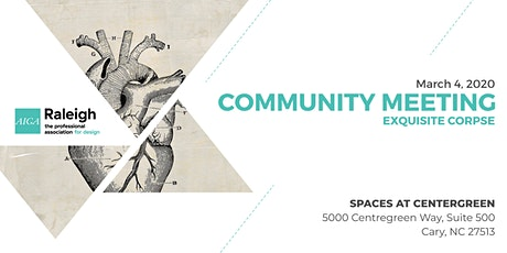 AIGA Raleigh Community Meeting   Mar, 4 2020   Exquisite Corpse tickets