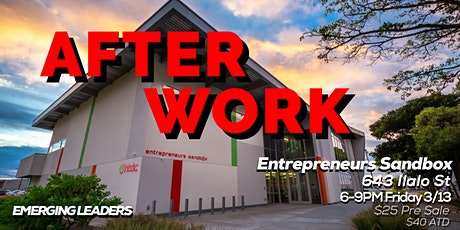 Emerging Leaders of Hawaii Presents: AfterWork (OPEN BAR, Networking Mixer) tickets