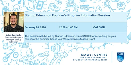 Startup Edmonton Founders Program info session for NAIT Students tickets