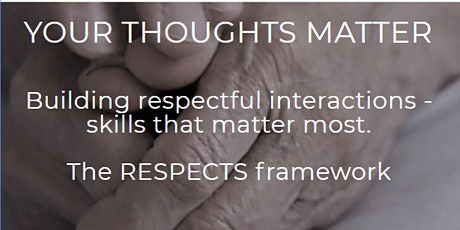 Your Thoughts Matter: RESPECTS Workshop (Boardroom) tickets