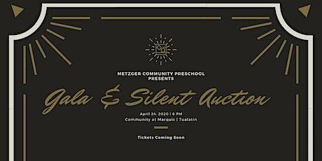 Metzger Community Preschool 3rd Annual Gala & Silent Auction tickets