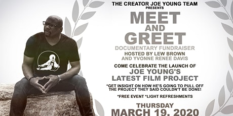 CREATOR JOE YOUNG MEET AND GREET /DOCUMENTARY FUNDRAISER tickets