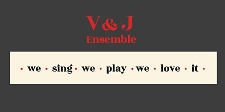 V&J Ensemble : sing in concert! tickets
