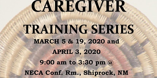 Family Caregiver Training Series - SHIPROCK AGENCY Part 1