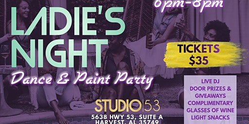 Ladie's Night Dance & Paint Party