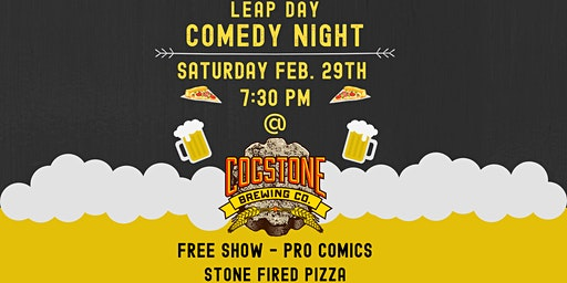Leap Day Comedy at Cogstone