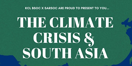 THE CLIMATE CRISIS & South Asia tickets
