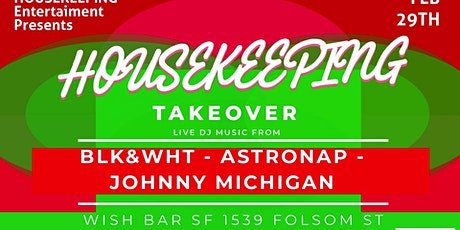 Housekeeping Takeover At Wish Bar 2/29/2020 tickets