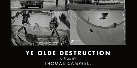 YE OLDE DESTRUCTION - A film by Thomas Campbell ( USA ) tickets