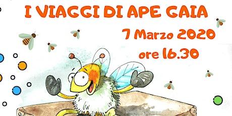 """spettacolo """" I VIAGGI DI APE GAIA"""" biglietti"""