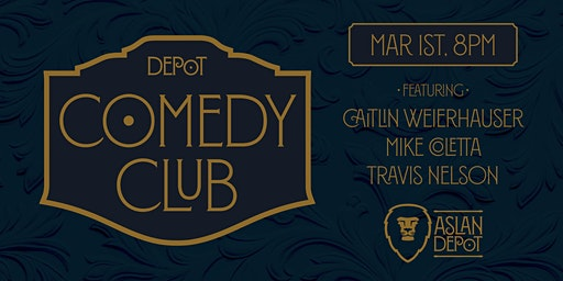 Depot Comedy Club: March Edition