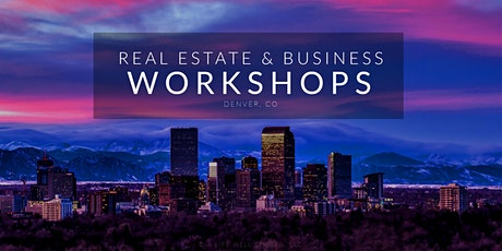 Entrepreneur's Business & Real Estate Investing Workshop tickets