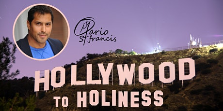 Hollywood to Holiness tickets